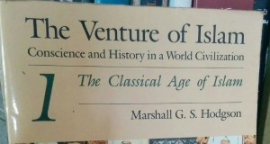 The Venture of Islam karya Marshall G. S. Hodgson, buku favorit Nurcholish Madjid
