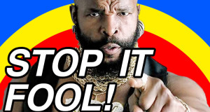 Stop-it-fool-BA-Baracus